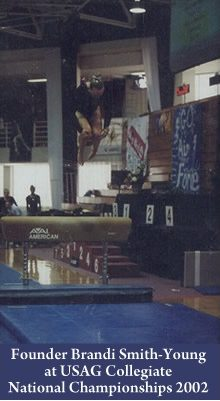 Founder Brandi Smith-Young at USAG Collegiate National Championships 2002